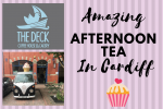 "An image of cupcakes saying ""Amazing Afternoon Tea in Cardiff"" and The Deck logo"