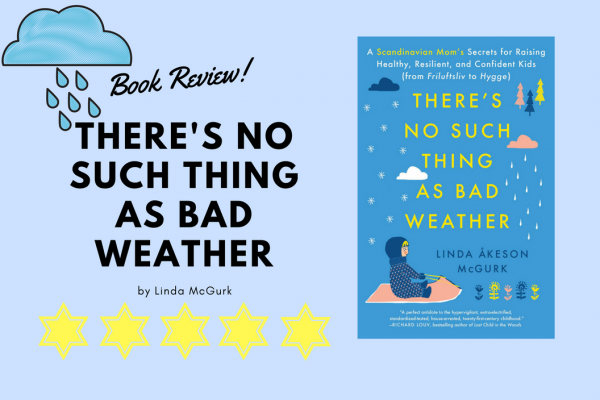 There's No Such Thing as Bad Weather - Five Stars