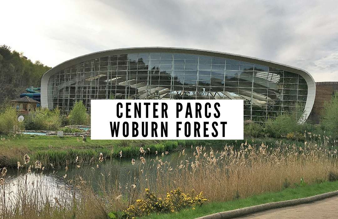Center Parcs Woburn Forest Review. Accomodation, Food, Travel, Days Out.
