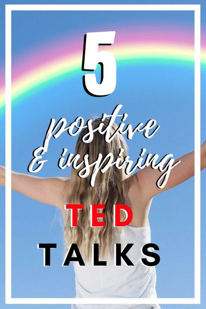 5 Positive and Inspiring TED Talks that you NEED to Watch!