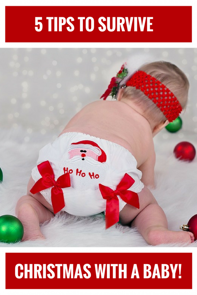 5 tips you need to survive, thrive and enjoy Christmas with a baby! Including what to do when it all goes wrong...