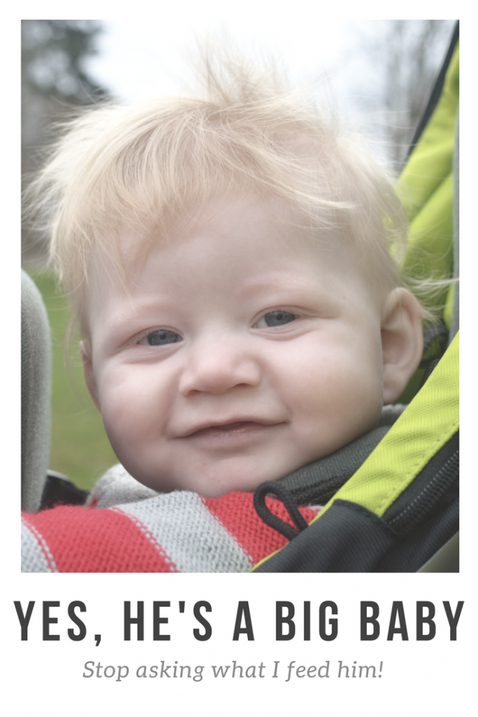 I rant and muse about my big baby boy. He's on the 98th percentile and I'm always getting comments, but why?