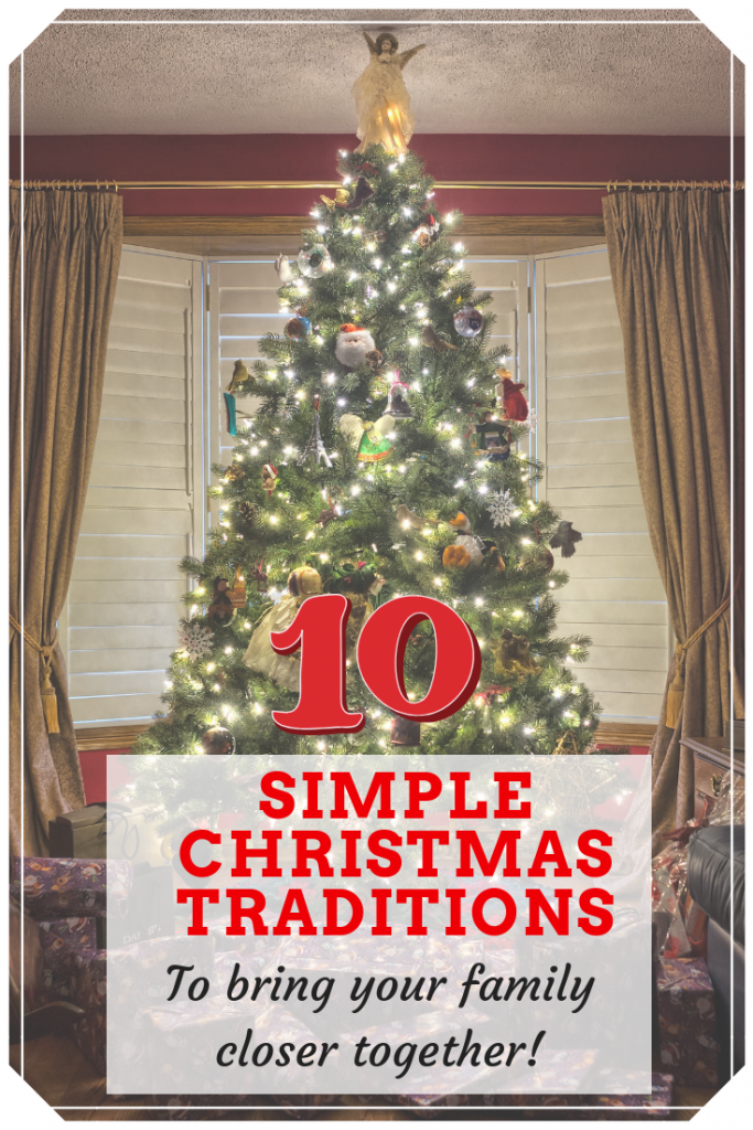 I'm sharing 10 simple Christmas traditions that any family can start together - they'll bring you closer together over the festive period.