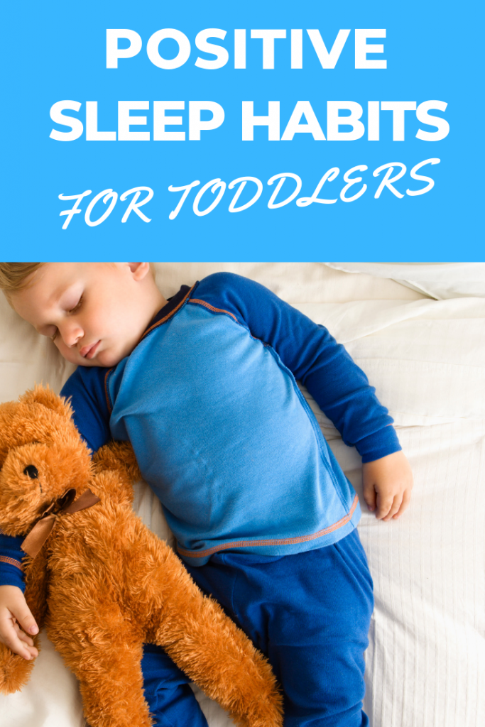 Positive sleep habits that'll help your toddler fall asleep and stay asleep - meaning you get a good night's rest too!