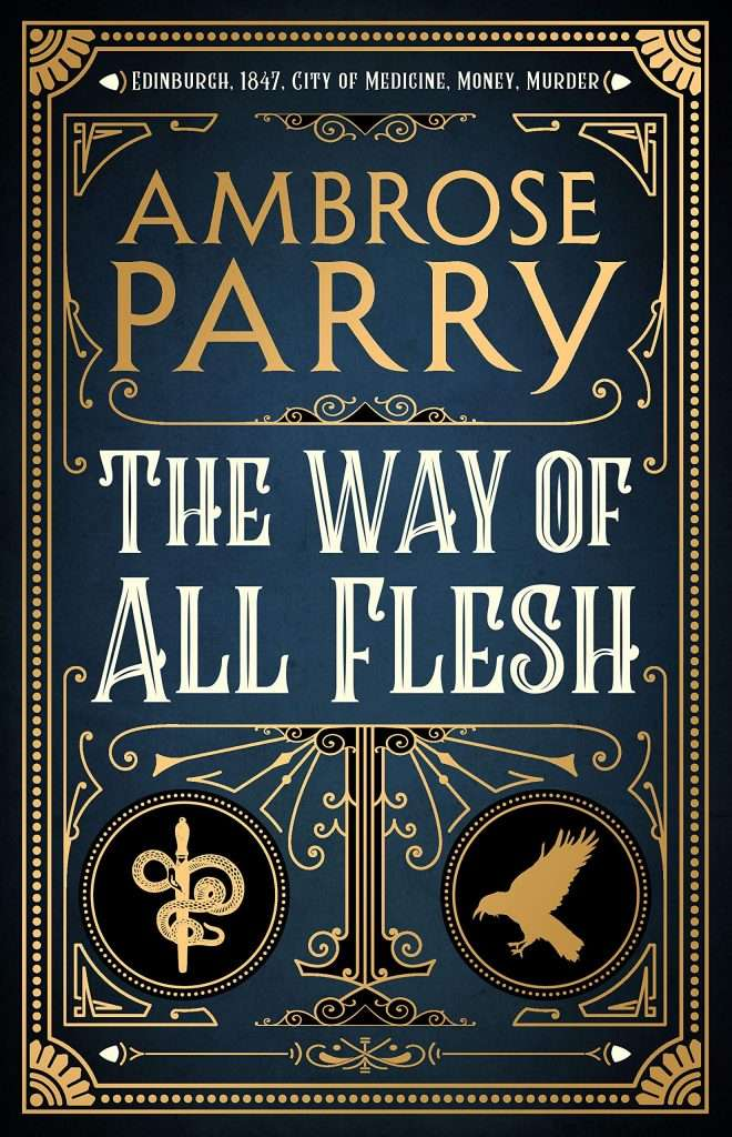 Ambrose Parry - The Way of All Flesh Book Cover