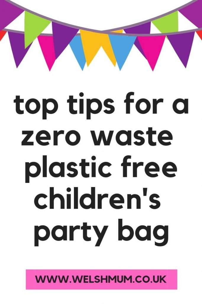 Top tips to create an entertaining and thoughtful party bag for a children's birthday party that's also zero waste and plastic free!