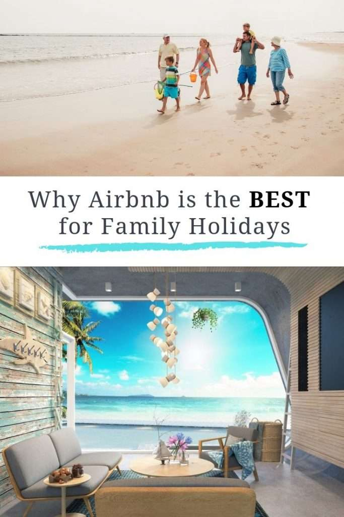 These reasons are why Airbnb should be your first choice for finding accommodation for your next family holiday - wherever in the world you're going.
