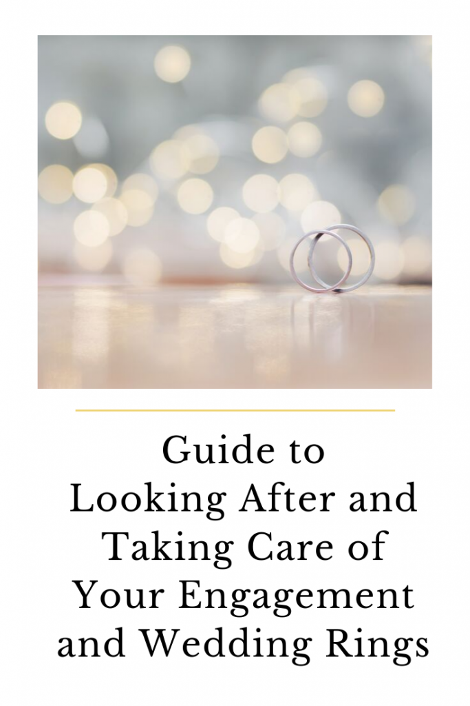 A guide to looking after and taking care of your engagement and wedding rings.