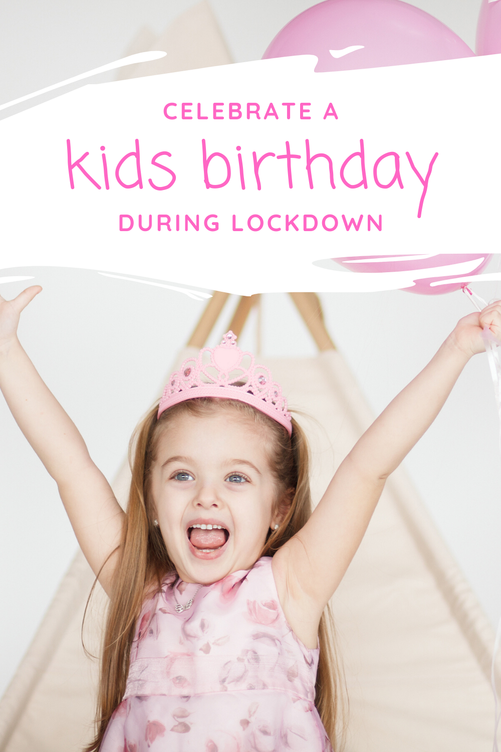 Tons of great ideas for celebrating a kids birthday and making the day special during social distancing and isolation. Let the fun commence!
